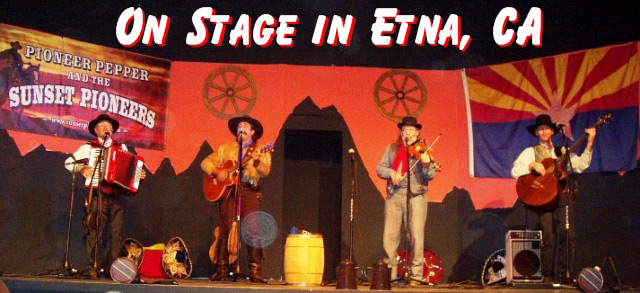 Pioneer Pepper & The Sunset Pioneers on Stage in Etna California