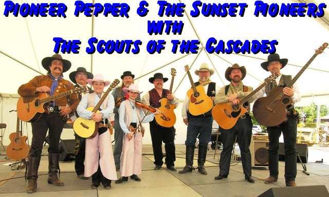 Pioneer Pepper & The Sunset Pioneers with the Scouts of the Cascades