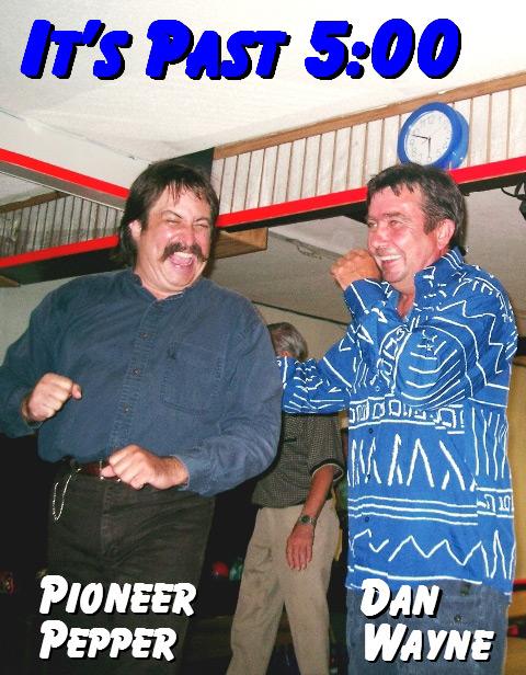 Pioneer Pepper & Dan Wayne