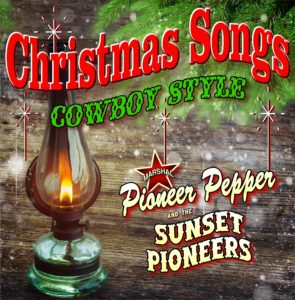 Christmas Songs Cowboy Style Click for Details, Buy CD or Download Music!